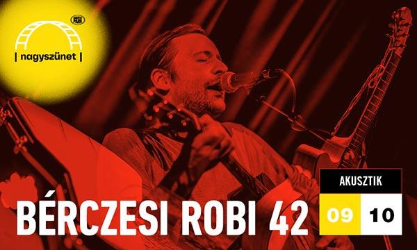 picture Bérczesi Robi 42 - NAGYSZÜNET