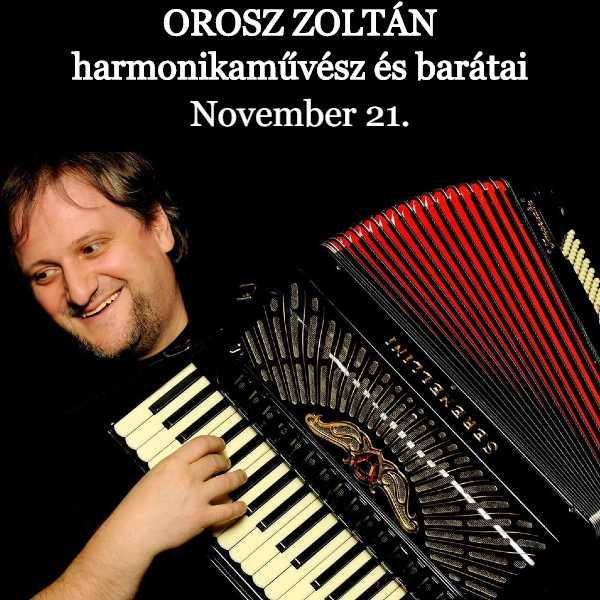 Örömzene Orosz Zoltán harmónikaművész és barátai