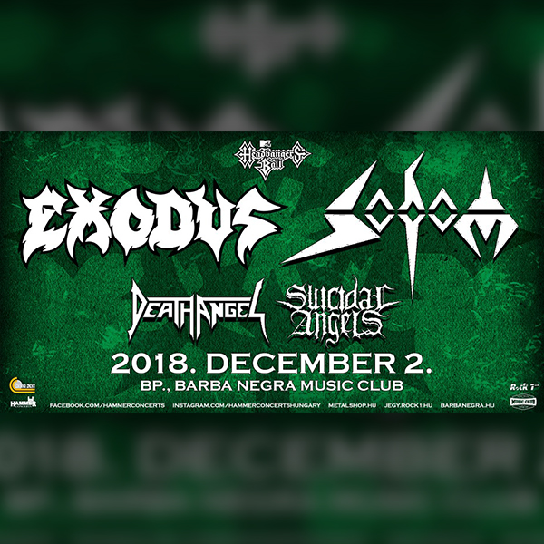 EXODUS, SODOM, Death Angel, Suicidal Angels