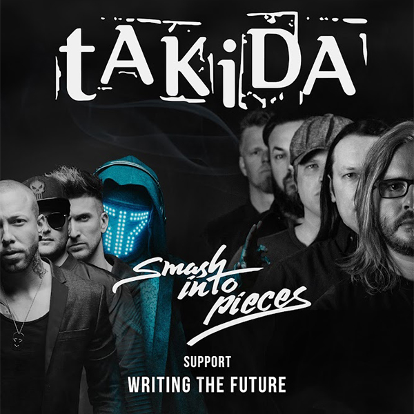 tAKiDA & Smash Into Pieces