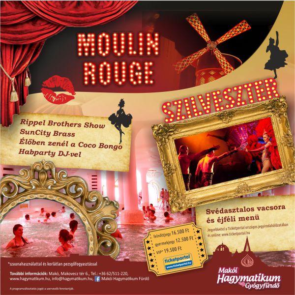 Moulin Rouge Szilveszter a Hagymatikumban