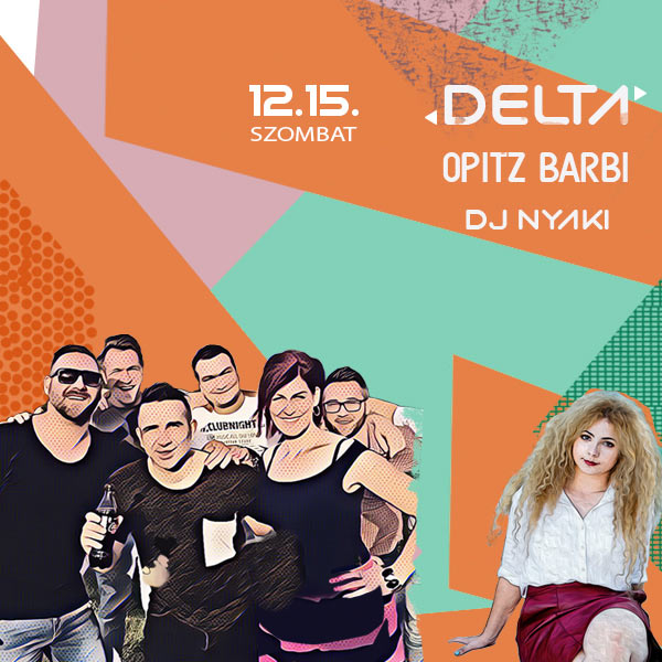 DELTA - OPITZ BARBI - DJ NYAKI
