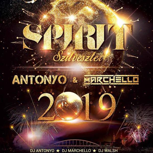 Spirit Szilveszter - DJ Antonyo & DJ Marchello