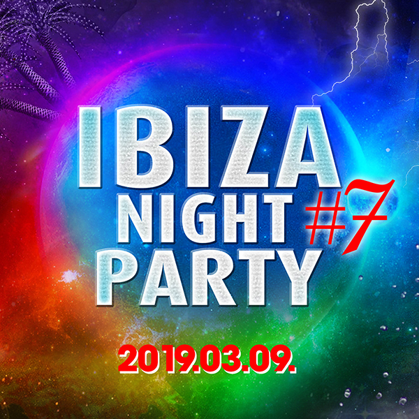 Ibiza Night Party #7