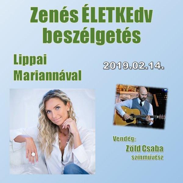 Zenés ÉLETKEdv Lippai Mariannával