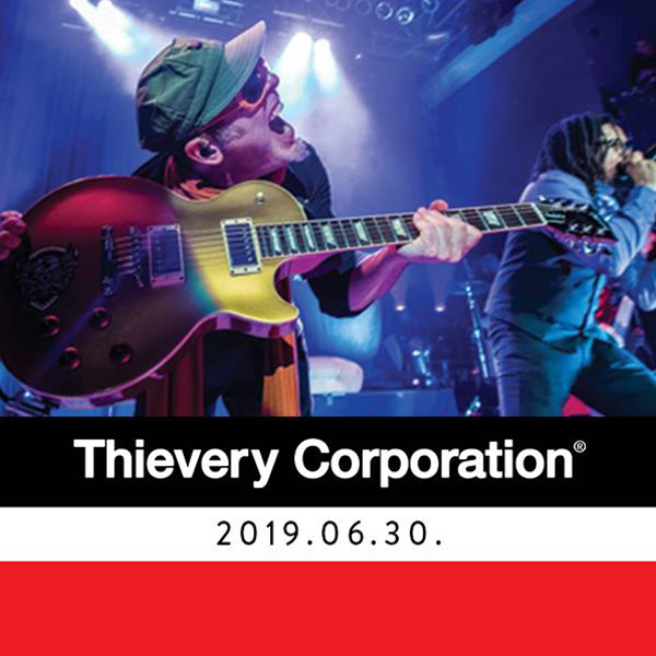 Thievery Corporation 06.30.