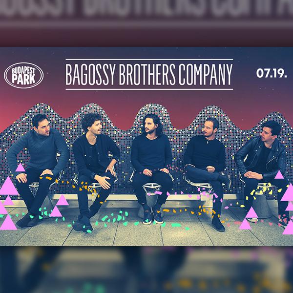 Bagossy Brothers Company 07.19.