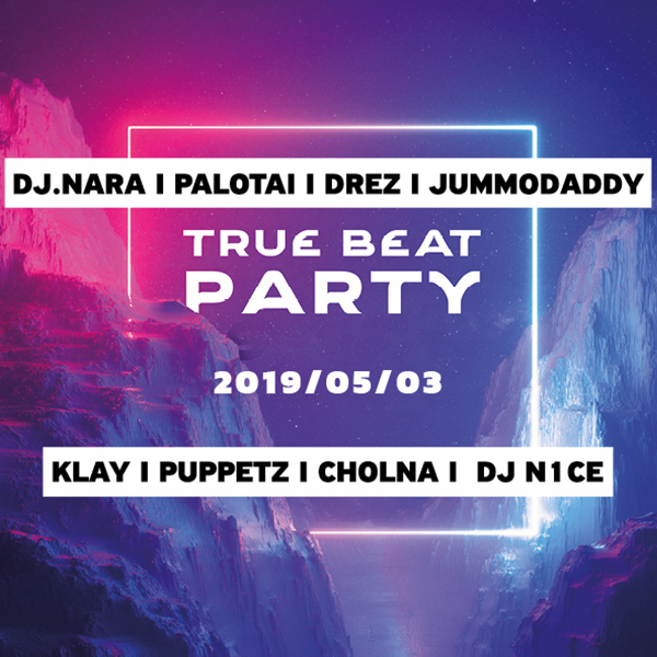 TrueBeat Party 2019.05.03.