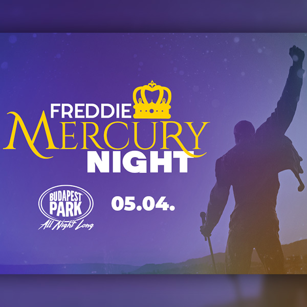 Freddie Mercury Night 2019.05.04.