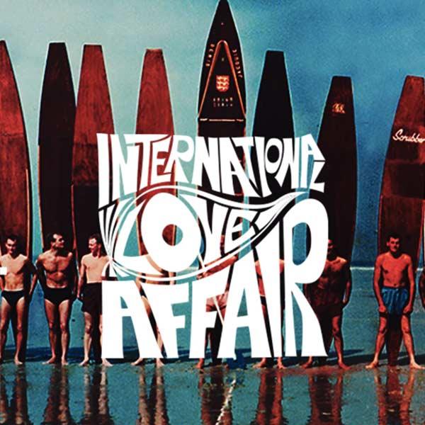 International Love Affair 2019.05.09.