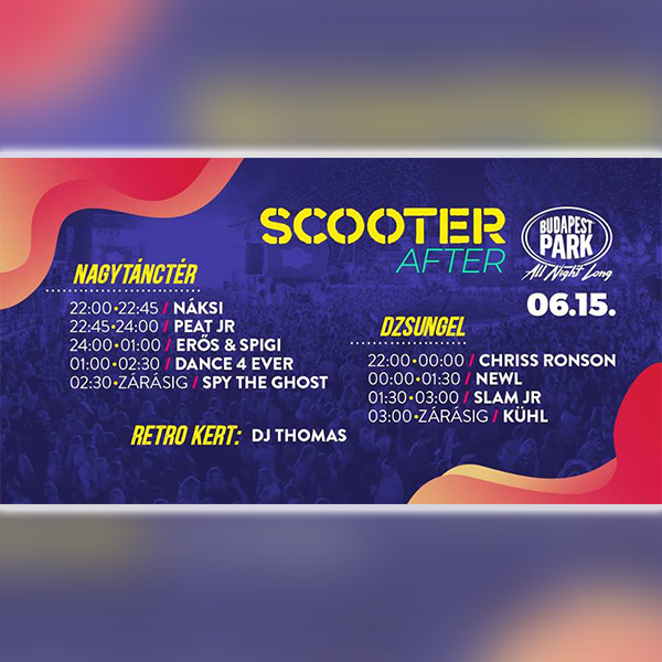 Scooter Afterparty 2019.06.15.
