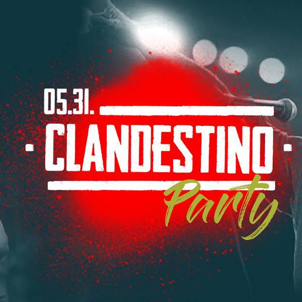 Clandestino Party 2019.05.31.