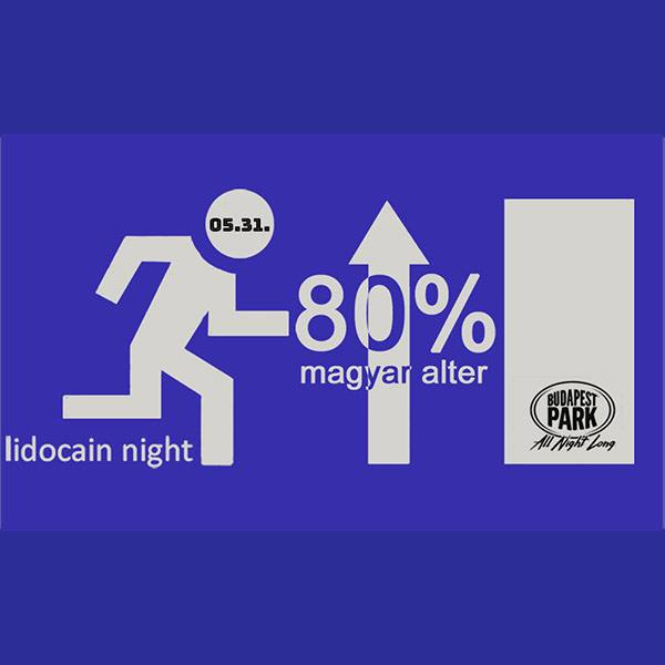 Lidocain Night 2019.05.31.