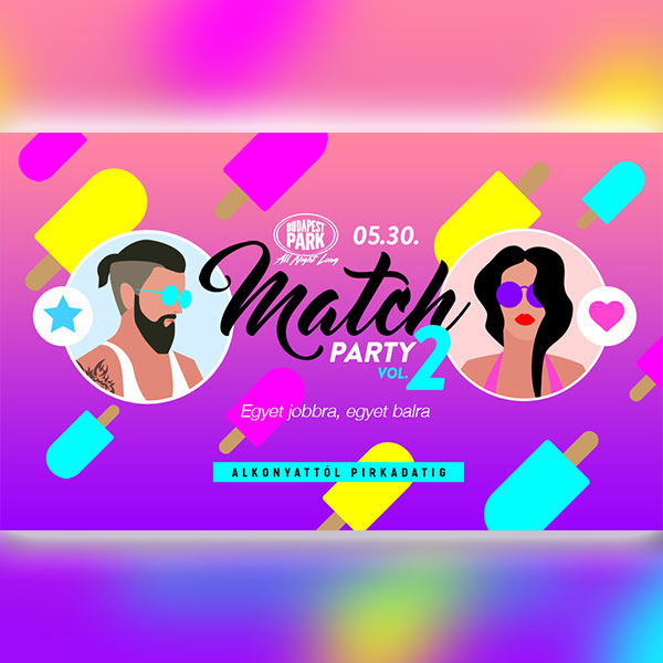 Match Party 2019.05.30.