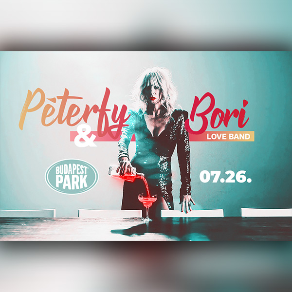 Péterfy Bori & Love Band 07.26.