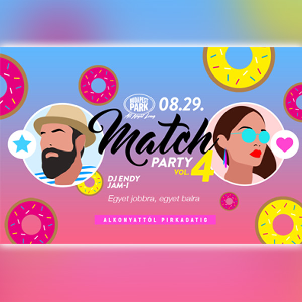 Match Party 2019.08.29.