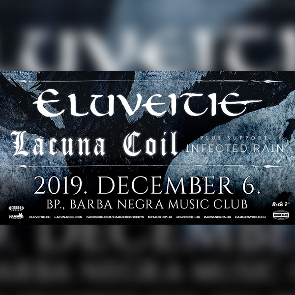 Eluveitie(CH) - Lacuna Coil(IT) - Infected Rain-MD