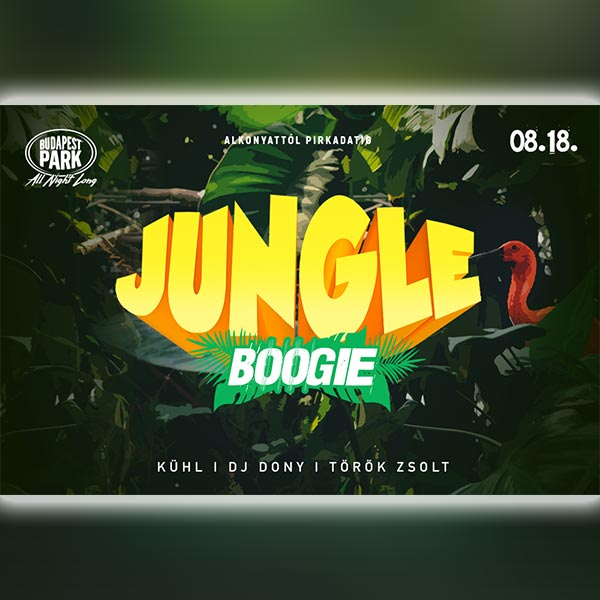 Jungle Boogie 2019.08.18.