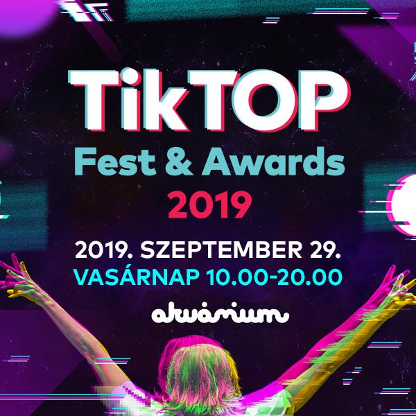 TikTOP Fest & Award 2019