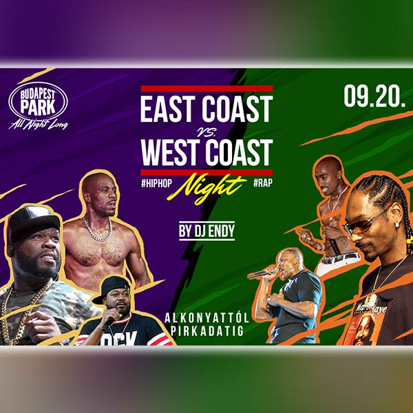 East Coast vs. West Coast Night by Dj Endy 2019.09