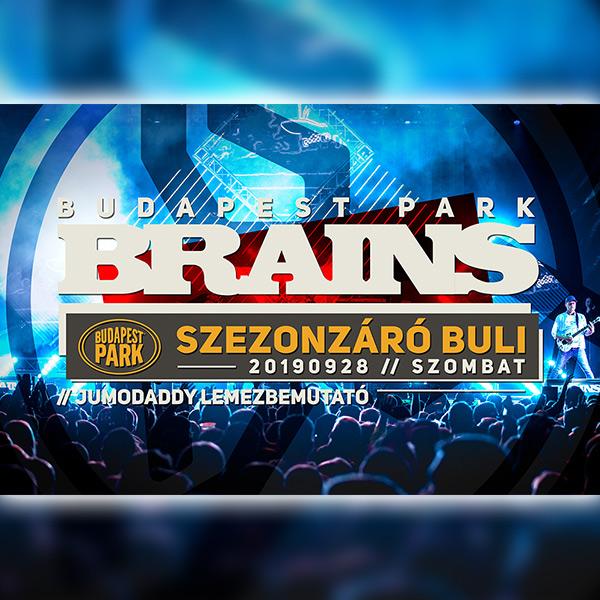 Brains Szezonzáró, vendég: JumoDaddy 09.28.