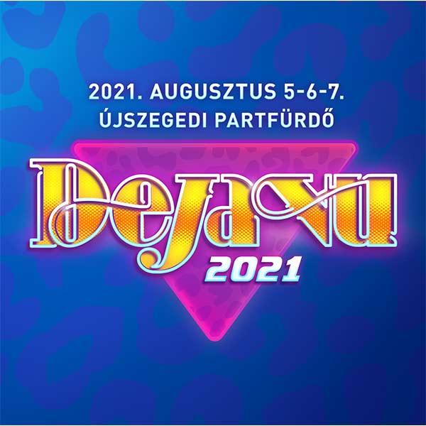 Deja Vu Fesztival 2021
