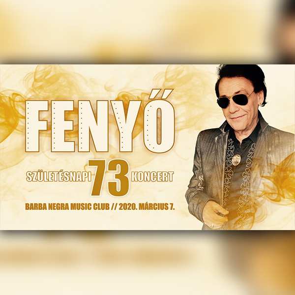 FENYŐ 73 - Születésnapi koncert