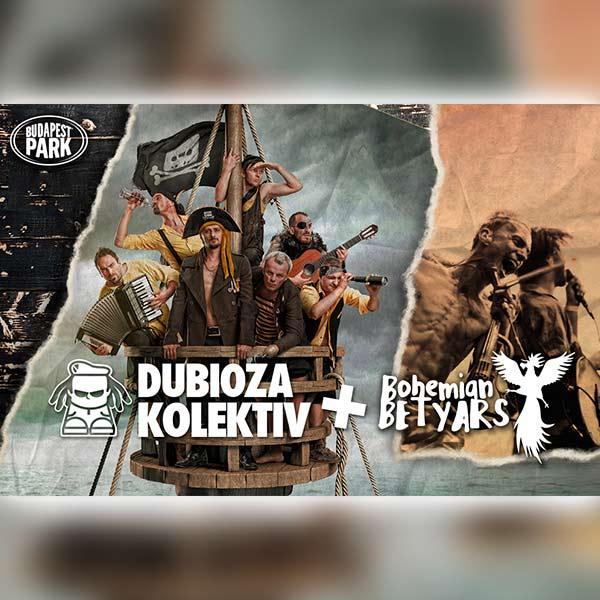 Dubioza Kolektiv + Bohemian Betyars 2021.08.18.