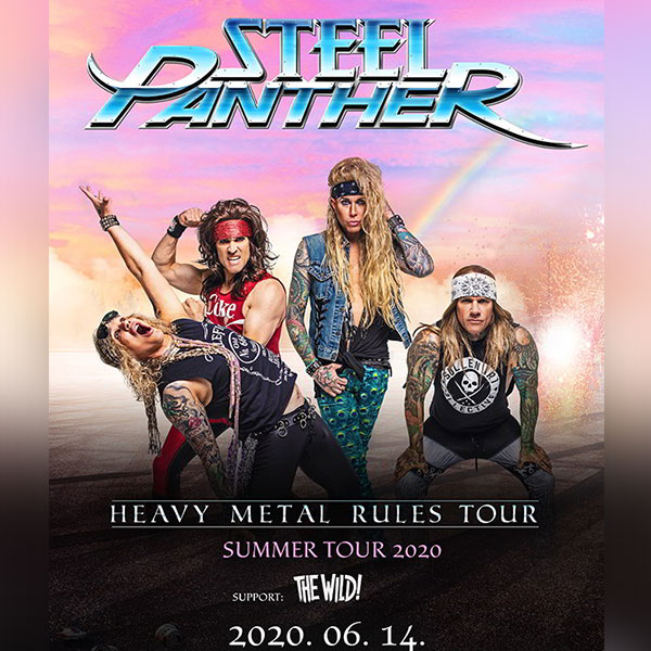 STEEL PANTHER - Heavy Metal Rules Tour 2020