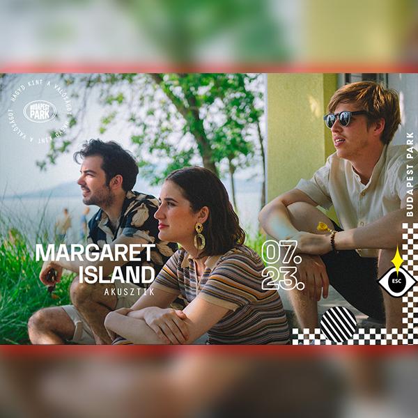 Margaret Island Akusztik 2020.07.23. 20:30