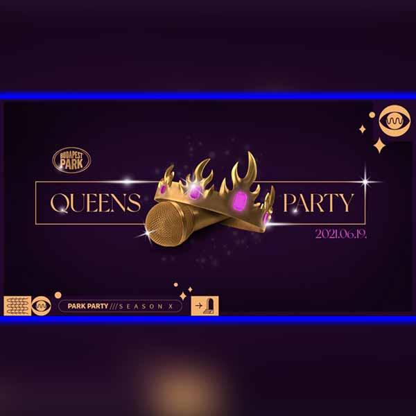 Queens Party 2021.06.19. - Nagytánctér