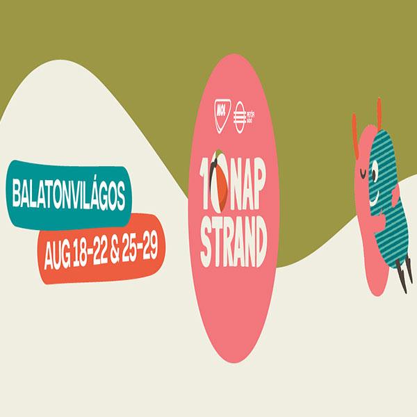 10 Nap STRAND 2021. 08.18-22. & 25-29.