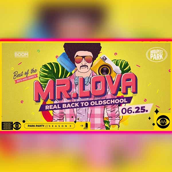 Mr Lova 2021.06.25. - Dzsungel