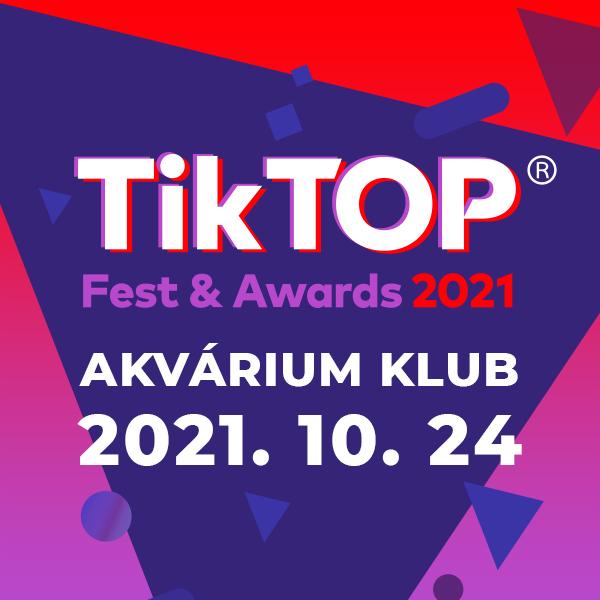 TikTOP Fest&Awards 2021