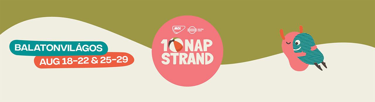 10 Nap STRAND 2021. 08.18-22.