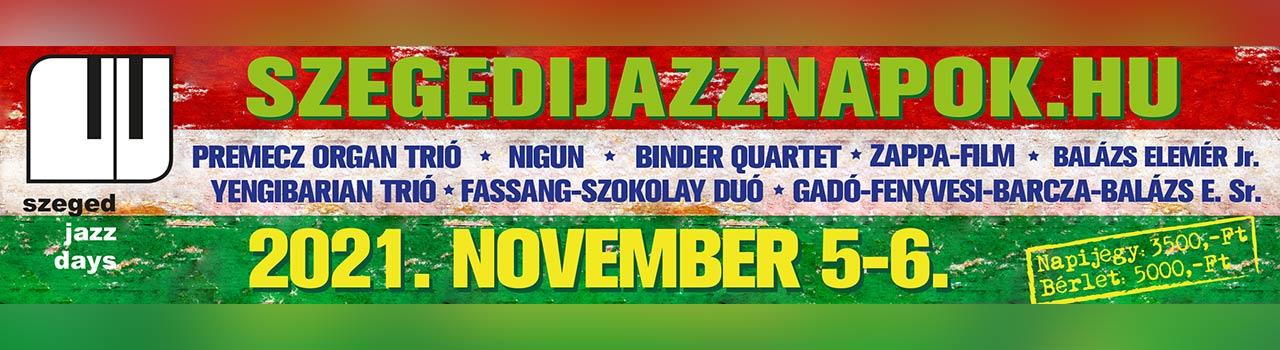 Szegedi Jazz Napok 2021